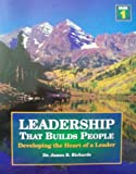 Leadership That Builds People, James B. Richards, 0924748060