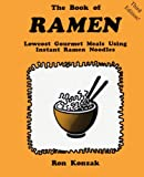 The Book of Ramen (3rd Edition), Ron Konzak, 1883385164