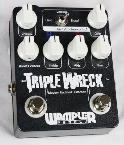 - Wampler Triple Wreck Modern Rectified Distortion Pedal
