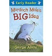 [(Murdoch Mole's Big Idea )] [Author:…