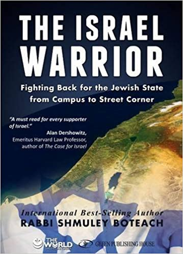 Boteach – The Israel Warrior: Fighting Back for the Jewish State from Campus to Street Corner