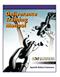 Deliverance Training Manual 101 (Volume 1)