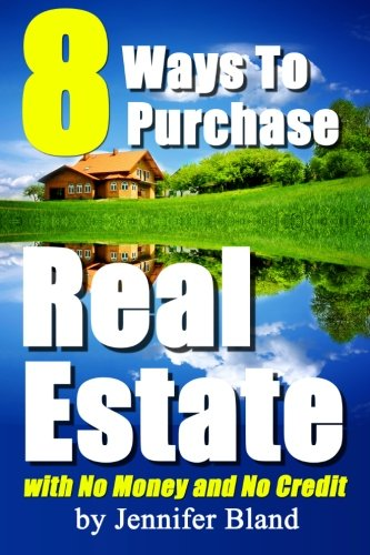 Read Online 8 Ways to Purchase Real Estate with No Money and No Credit PDF