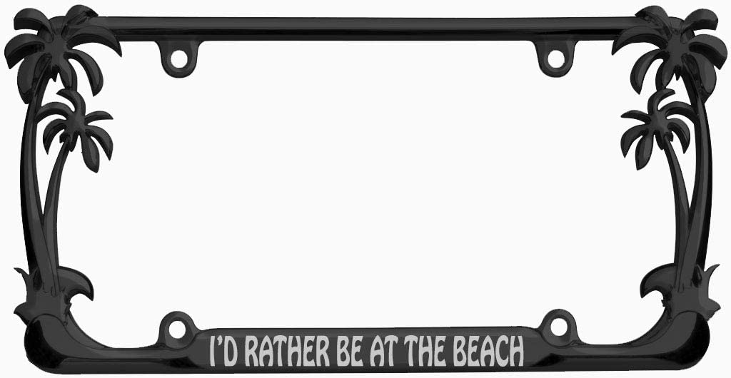 I'd Rather be at The Beach Palm Tree Design Chrome Metal Auto License Plate Frame Car Tag (Black/Silver)