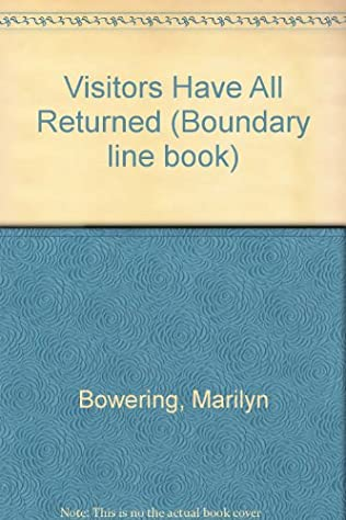 book cover of Visitors Have All Returned