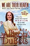 We Are Their Heaven, Allison DuBois, 0743291131