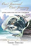 Our Journal Our Journey - Vol. 2, Tammy Bimrose, 1479765694