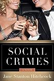Social Crimes: A Novel (Jo Slater)