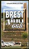 Brest Abri 668 par Croguennec