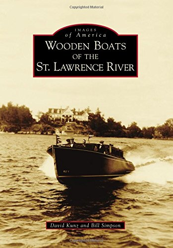(Wooden Boats of the St. Lawrence River (Images of America) )