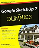 3d drawing for dummies - Google SketchUp 7 For Dummies