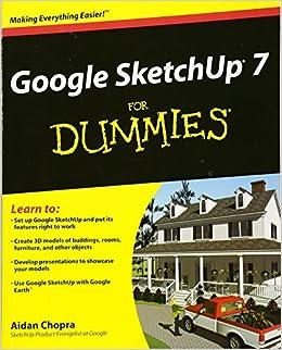 Google SketchUp 7 For Dummies: Amazon ca: Aidan Chopra: Books