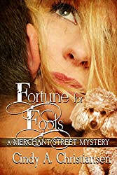 Fortune for Fools (A Merchant Street Mystery Book 3)