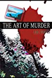 The Art of Murder, J. B. Davis, 0595207790