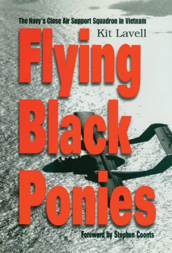 (Flying Black Ponies: The Navy's Close Air Support Squadron in)