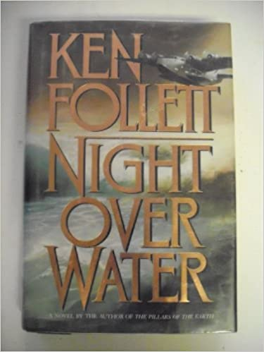 Meilleurs ebooks 2016 à télécharger Night over Water en français PDF RTF by Ken Follett