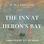 The Inn at Heron's Bay | W. M. J. Kreucher
