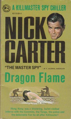 Nick Carter Dragon Flame: A Killmaster Spy Chiller (Award Books, A173F)