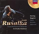 Dvorák - Rusalka / Fleming · Heppner · Zajick · Hawlata · Urbanová · Czech Phil · Sir Charles Mackerras