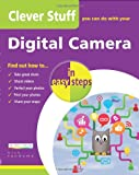 Clever Stuff You Can Do With Your Digital Camera (In Easy Steps)