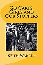 Go Carts, Girls and Gob Stoppers (Threads Book 4)
