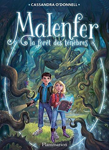 Malenfer - Terres de magie (Tome 1) - La forêt des ténèbres (French Edition)