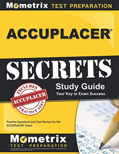 ACCUPLACER Secrets Study Guide: Practice Questions and Test Review for the ACCUPLACER Exam - Bronze English Entrance