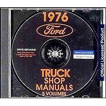 1976 FORD GAS & DIESEL TRUCK REPAIR SHOP & SERVICE MANUAL CD - Gas Parcel Trucks; Diesel Parcel Trucks; Motor Home; L-Series trucks, LT-Series, N-Series, NT Series, C-Series, CT-Series, W-Series