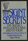 The Sigint Secrets: The Signals Intelligence War, 1900 to Today--Including ...