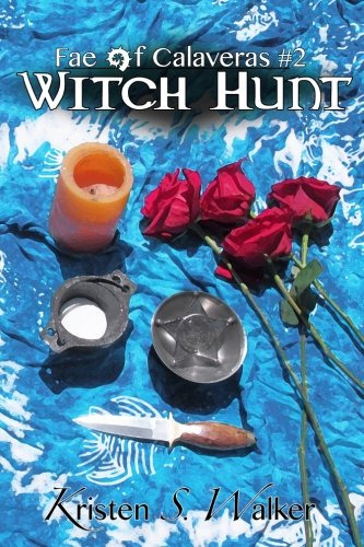 Witch Hunt (Fae of Calaveras) (Volume 2) pdf