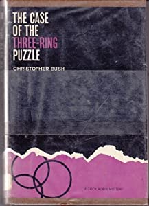Hardcover The case of the three ring puzzle (Cock robin mystery) Book