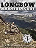 Longbow Mountain Goat by Solo Hntr