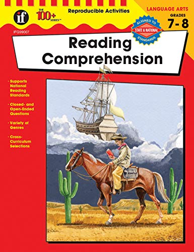 (Reading Comprehension, Grades 7 - 8 (The 100+ SeriesTM))