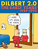 Dilbert 2.0: The Early Years, 1989 to 1993