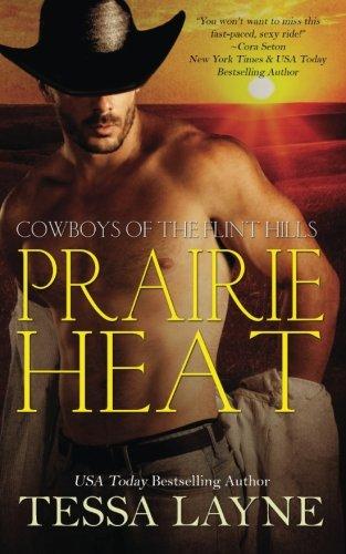 Prairie Heat: Cowboys of the Flint Hills (Volume 1)