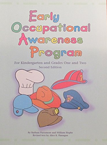 Early Occupational Awareness Program: For Kindergarten and Grades One and Two