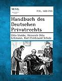 Handbuch des Deutschen Privatrechts, Otto Stobbe and Heinrich Otto Lehmann, 1287361250