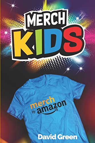Merch Kids: Helping Kids Use Merch By Amazon