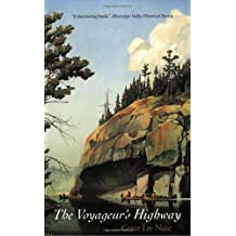 The Voyageur's Highway: Minnesota's Border Lake Land