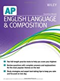 Wiley AP English Language and Composition, Wiley and Geraldine Woods, 1118490177