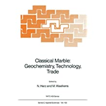 Classical Marble: Geochemistry, Technology, Trade