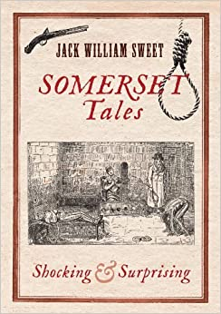 Book Somerset Tales by Jack William Sweet (2011-11-24)