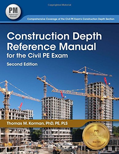 1591264928 - Construction Depth Reference Manual for the Civil PE Exam