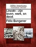 Lincoln, Félix Bungener, 1275839843