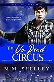 The Un-Dead Circus (The Chronicles of Orlando Book 4)