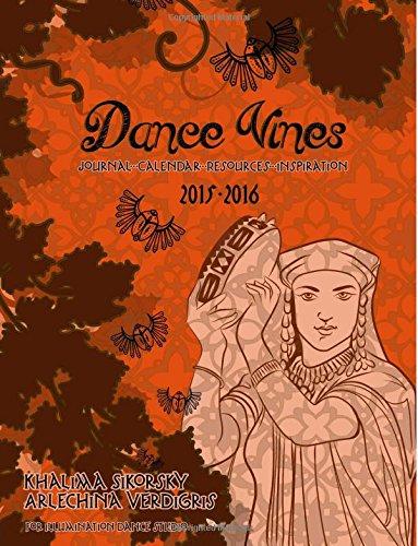 Dance Vines: Journal, Calendar, Resources, Inspiration