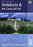 Drive Around Andalucía and the Costa Del Sol, Trevor Lord and Patricia Harris, 1848480504