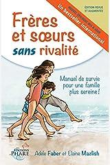 Freres et soeurs sans rivalité (French Edition) Paperback