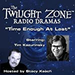 Time Enough at Last: The Twilight Zone Radio Dramas | Lynn Venable,Rod Serling