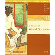A History of World Societies, Volume II: Since 1500 [With Rand McNally Historical Atlas of the World]